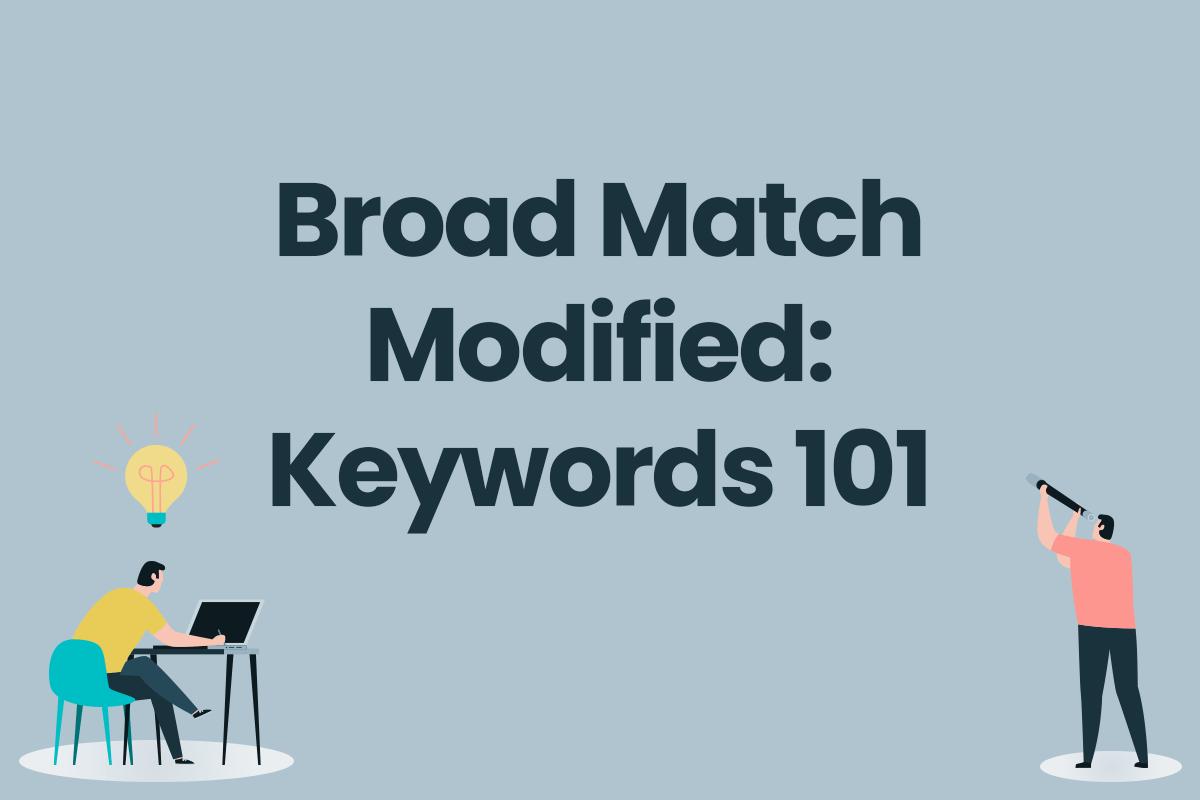 Broad-Match-Modified-Keywords