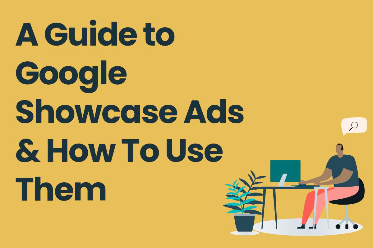 Google-Showcase-Ads-how-to-use-them